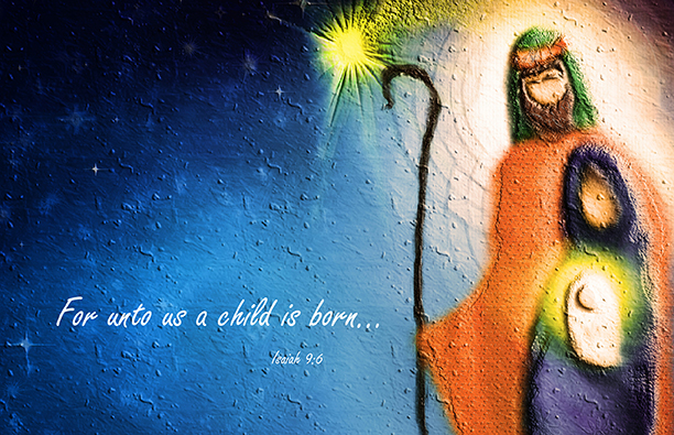 "2018 Nativity ""For unto us a child is born"""